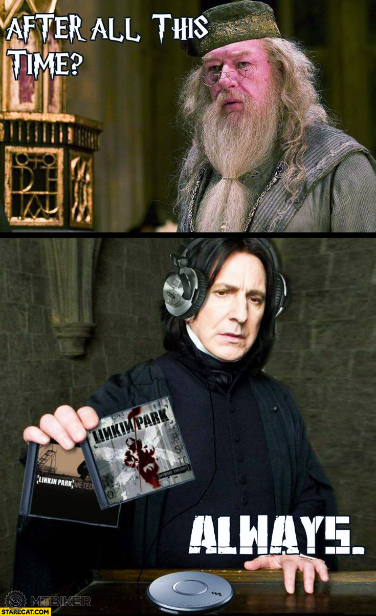 after-all-this-time-always-old-linkin-park-albums-snape-dumbledore.jpg